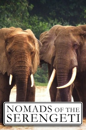 Nomads of the Serengeti The 1st Season