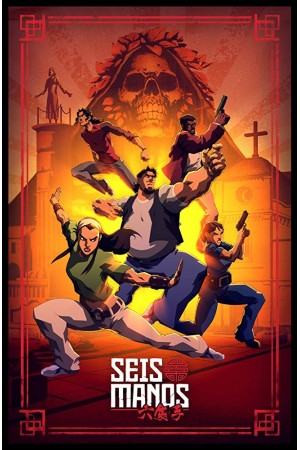 Seis Manos The Complete 1st Season
