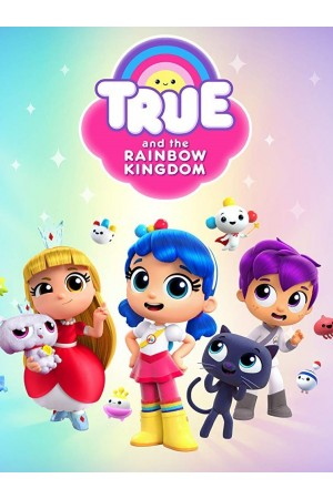 True and the Rainbow Kingdom The Complete 1st Season
