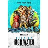 Step Up High Water Season 1 Disc 1