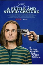 Futile and Stupid Gesture (2018) A