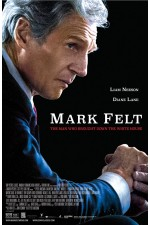 Mark Felt The Man Who Brought Down the White House (2017)
