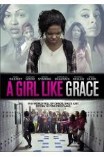 Girl Like Grace (2015) A