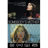 Somebody's Mother (2016)