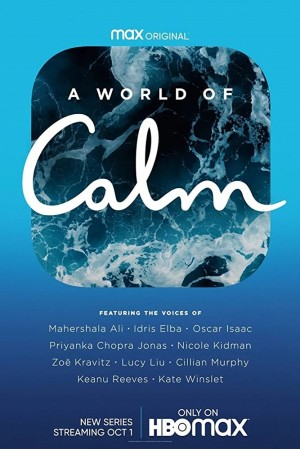 World of Calm The Complete 1st Season A