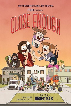 Close Enough The Complete 1st Season