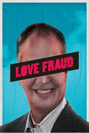 Love Fraud The Complete 1st Season