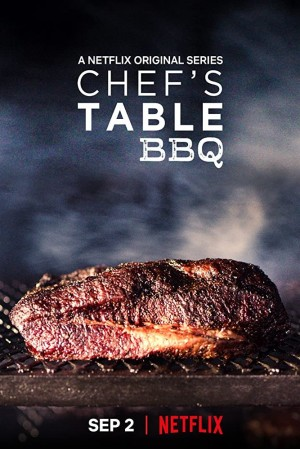 Chefs Table BBQ The Complete 1st Season