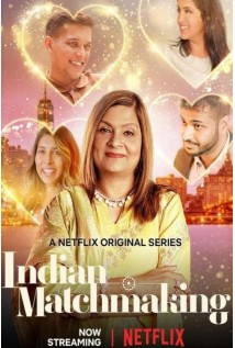 Indian Matchmaking The Complete 1st Season