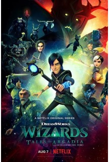 Wizards: Tales of Arcadia The 1st Season