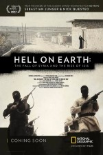 Hell on Earth The Fall of Syria and the Rise of ISIS (2017)