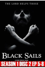 Black Sails - Season 1 Disc 2 (5-8)