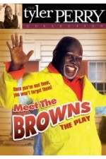 Tyler Perry's Meet the Browns: The Play (2005)